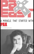 A Miracle That Started With Pax (ImmortalHD and TheCreatures) by LordDerpyTurtle