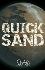 Quicksand by SkAlic