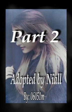 Part 2 (Adopted by Niall) by 06051m