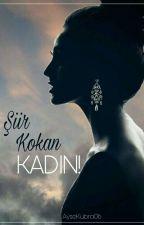 Şiir Kokan Kadın by aysekubra06