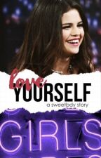 love yourself · jelena by sweetbdy