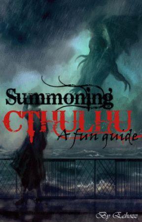 Summoning Cthulhu! by Echozz