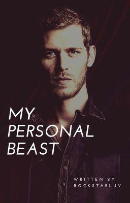 My Personal Beast ( A Klaus love story, vampire diaries)