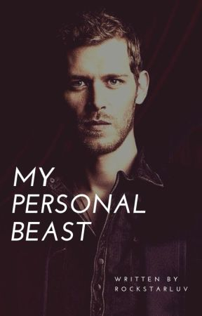 My Personal Beast - My Personal Beast ( A Klaus love story