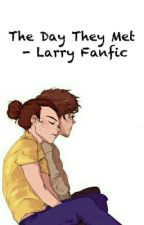 The Day They Met - Larry Fanfic by sannakatariina