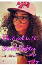 The nerd is a street fighter by enjoykiya