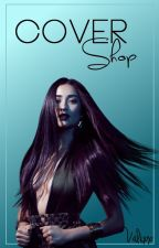 Cover Shop /CLOSE/ by valixx