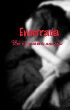 Encerrada en el cuarto oscuro by EternaAprendiz15