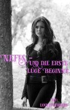 Nefes - Und die erste Lüge beginnt. by looveyourself