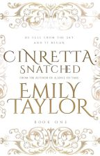 Cinretta: Snatched (C.Bk.1) [CampNaNo13] {completed} by _anothermisfit_