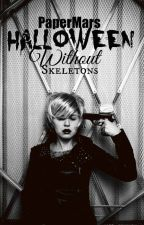 Halloween Without Skeletons by PaperMars