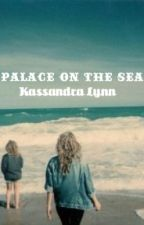 Palace on the Sea by KassandraLynn
