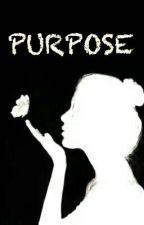 Purpose by precious_008