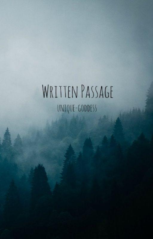 Written Passage by unique-goddess