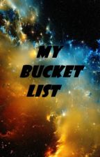My Bucket List [√] by Thewantedlover1234
