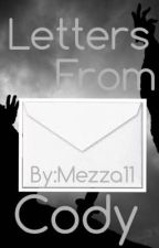 Letters From Cody by Mezza11