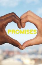 Promises (Sequel to Distractions) Wattys2016 by ayexdan