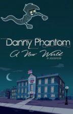 Danny Phantom: A New World by Jessnguyen99