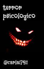 Terror psicologico by FallenAngelCS