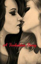 A forbidden story { G!P }  by Malia_Rosa