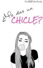 ¿Me das un chicle? by CloudOfCottonCandy