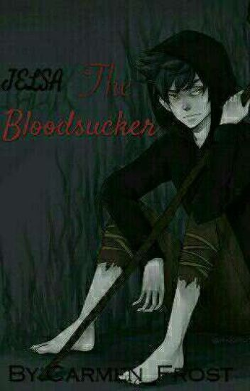 The Bloodsucker{Jelsa}