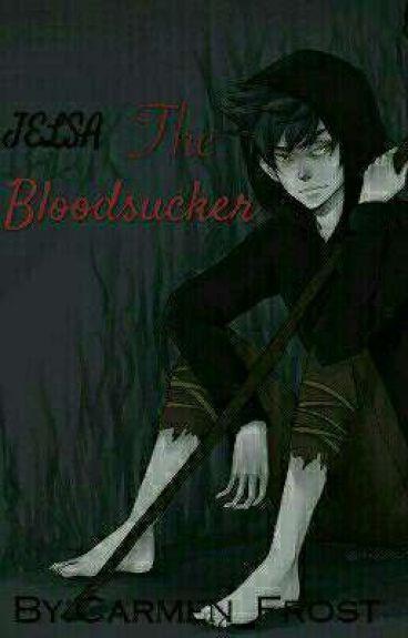 The Bloodsucker{Jelsa}