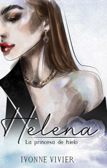 Helena. La Princesa de Hielo (Solo 10 capítulos)