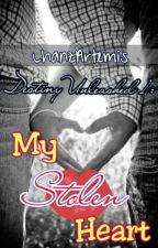 Destiny Unleashed 1: My Stolen Heart by LhanzArtemis