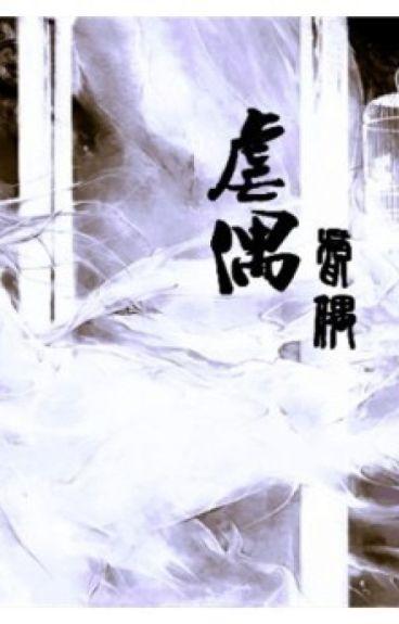 [BHTT] [EDIT] Ngược Ngẫu (虐 偶) - Hồ Ly Đại Quân.