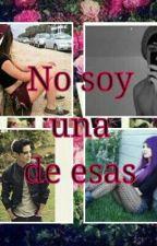 No Soy Una De Esas (Jos Canela y Tu ~HOT~) by jenifer_nohemi