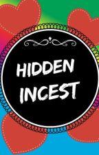 Hidden Incest by camilita4045