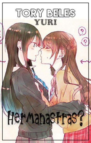 Hermanastras?~Yuri~ ⚢ (Editando)