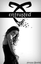 Entrusted [1]《SHADOWHUNTERS》 by SiennaFleegal