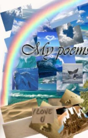 my poems