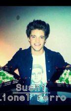 Sushi - Lionel Ferro by gonzagravanonovels