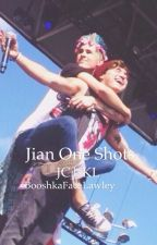 Kian X JC (Jian) One shots and imagines by KinkyKiann