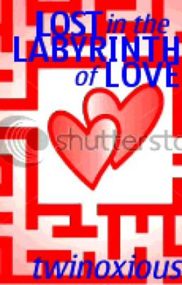 LOST in the LABYRINTH of LOVE