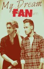 My Dream Fan♥ by MyDreamFan_