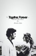 Together Forever: MerDer One Shots by merderedits