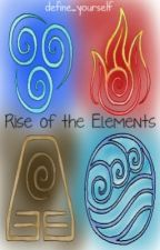 Rise of the Elements - An Avatar: The Last Airbender Fan Fiction by define_yourself