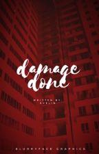 Damage Done by mortifero-