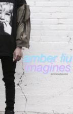amber liu imagines by lemonadeskies