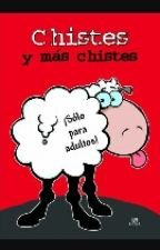 Chistes (Para Malpensados) by luphis-guangas
