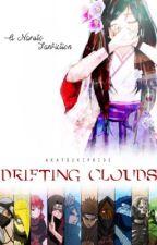 Drifting Clouds (Kidnapped by the Akatsuki) | Naruto Fanfiction by akatsukipride