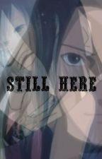 Still Here by Maniniliny