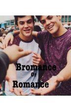 Bromance or Romance by nowwatchmedolan