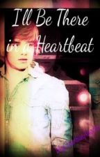I'll Be There in a Heartbeat (Liam Payne) by MyGuardianAngelxx