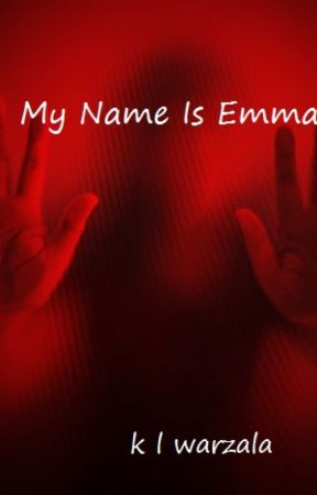 My Name Is Emma B by KarenWarzala