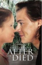After She Died |H.S.| - #Wattys2017 by darkliampayne